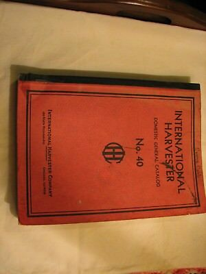 International Harvestor Domestic General Catalog No. 40