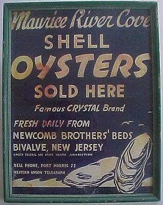 Early Maurice River Cove Shell Oysters, Newcomb Brothers, Bivalve Nj Sign