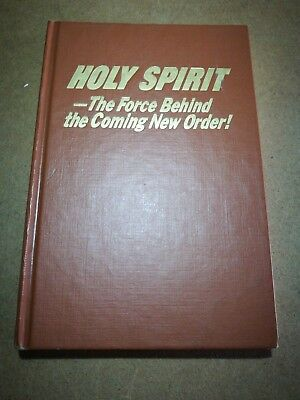 Jehovah's witnesses, Holy Spirit - the force behind the coming new order! Book