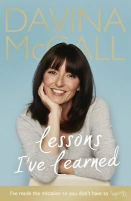 Lessons I've Learned by Davina McCall (Hardback, 2016)