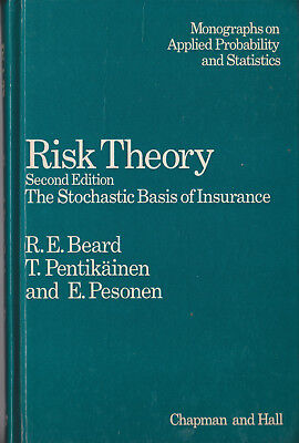 Risk Theory; R.E.Beard, T. Pentikäinen and E. Pesonen; Chapman & Hall
