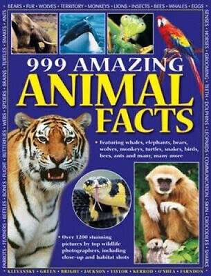 999 Amazing Animal Facts: Featuring Whales, Elephants, Bears, Wolves, Monkeys,