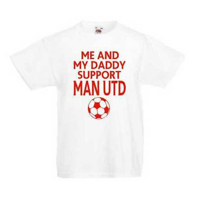 Me And My Daddy Support Man Utd Kid's T-Shirts - Children's Football Top