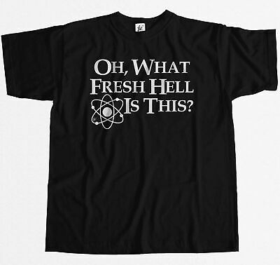 Oh What Fresh Hell Is This? Big Bang Sheldon Quote Mens T-Shirt