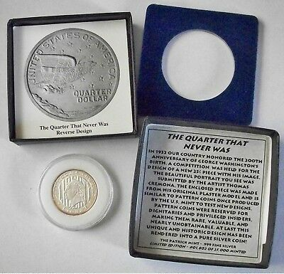 """The Quarter that Never Was"" by the patrick mint in .999 silver"