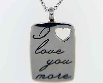 """I Love you More"" Dog Tag Cremation Jewelry Pendant Keepsake Urn- Chain & Funnel"