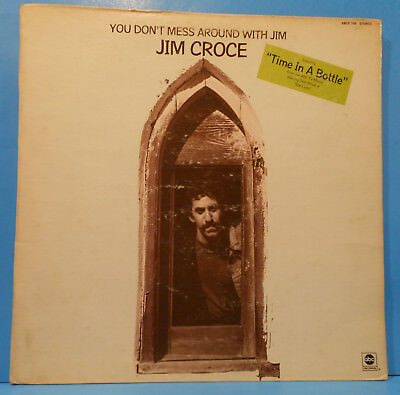 Jim Croce You Don't Mess Around With Jim Lp 1972 Re '73 Nice Condition! G+/vg!!d
