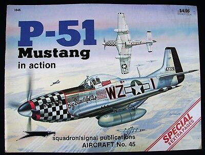 Squadron Signal No 45:  P 51 Mustang  in action
