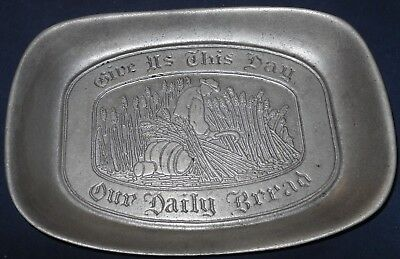 Vintage Wilton Armetale Large Pewter Tray Give Us This Day Our Daily Bread