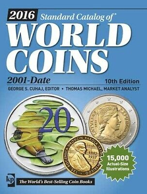 Krause 2016 Standard Catalog Of World Coins 2001-Date 10Th Ed. New, Free Ship!