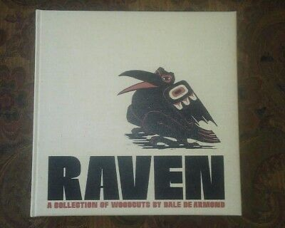 RAVEN A COLLECTION OF WOODCUTS by Dale De Armond signed hard cover w case. NIB
