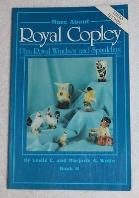 More About Royal Copley Plus Royal Windsor and Spaulding by Wolfe Book II