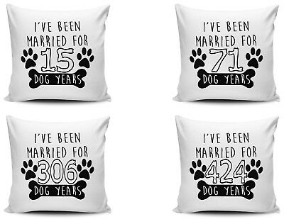 I've Been Married For Dog Years Funny Novelty Cushion Cover Variation + Insert
