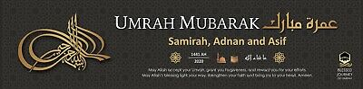 2 PERSONALISED UMRAH Mubarak Banners - Any Message - Just Leave When