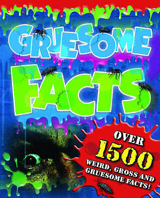 Gruesome Facts By Igloo Books Ltd - NEW