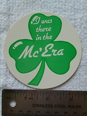 "Shamrock Hotel Houston TX Bumper Sticker Luggage Label ""I Was There in the McEra"