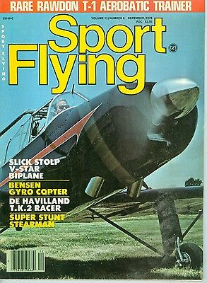 SPORT FLYING Magazine December 1978 Gyro Copter Airplanes T-1 Aerobatic Trainer