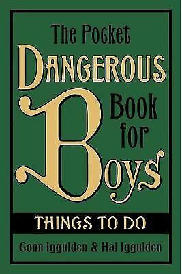 The Pocket Dangerous Book For Boys Things To Do, Iggulden, Conn & Hal, Used; Goo