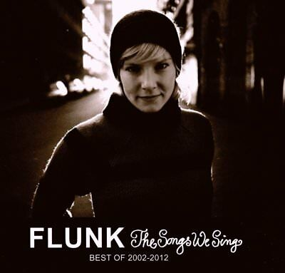 Flunk - The Songs We Sing-Best Of 2002-2012   Cd Neu