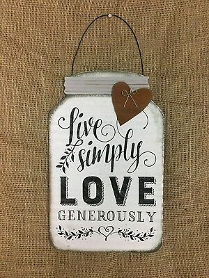 METAL MASON JAR Hanging Sign Live Simply Love Generously Country ...