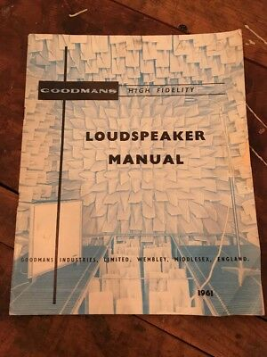 Goodmans Loudspeaker Manual Catalogue 1961 - L458