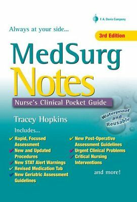 MED SURG NOTES NURSES CLINICAL POCKET GUIDE By Tracey Hopkins Rn Bsn BRAND NEW
