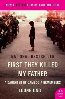 First They Killed My Father Movie Tie-In: A Daughter of Cambodia Remembers.