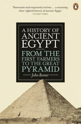 A History of Ancient Egypt: From the First Farmers to the Great Pyramid.