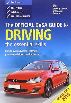 The Official DVSA Guide to Driving 2015 Essential Skills Fast Post 0115532900 JD