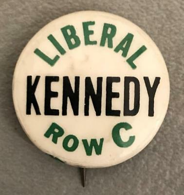 1960 Liberal Kennedy Row C JFK Political Presidential Election Pin Back Button