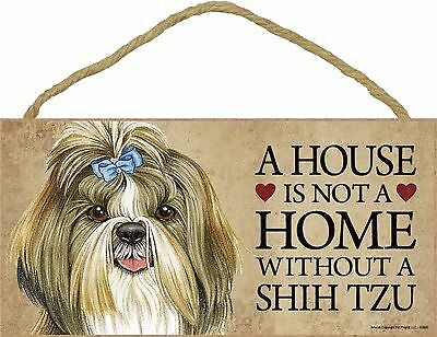 (SJT63966) A house is not a home without a Shih Tzu wood sign plaque New