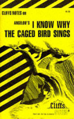 I Know Why the Caged Bird Sings: Cliffs Notes