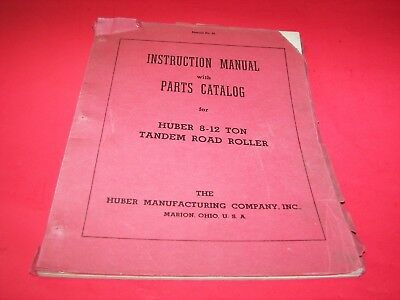 Huber 8-12 Ton Tandem Road Roller Owners Manual #24/Parts Catalog  FREE SHIP