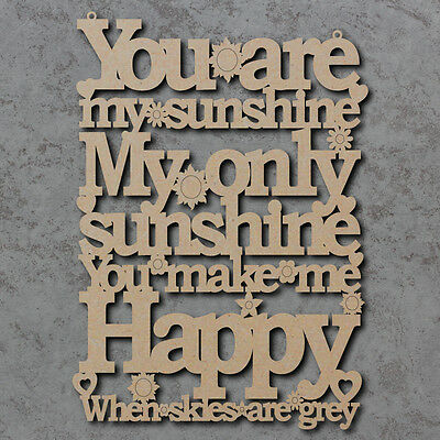 You Are My Sunshine Sign - Wooden Laser Cut mdf Craft Blanks / Shapes