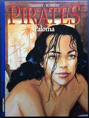 PIRATES Tome 4 Paloma EO 2005 Comme neuf
