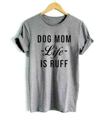 32fb331d17e09 DOG MOM life is RUFF T-Shirt Women Funny graphic tee summer style outfits  tshirt