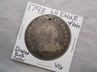 1798 Draped Bust Silver Dollar (Large Eagle) VG Condition W/ Hole *Free S&H*