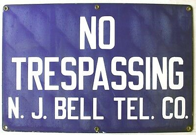 """C1930s PORCELAIN SIGN NO TRESPASSING N.J. BELL TEL. CO GREAT COND 18"""" x 12"""""""