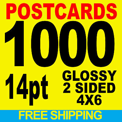 1000 Postcards 4X6 Full Color W/ Your Artwork Ready To Print - Free Shipping