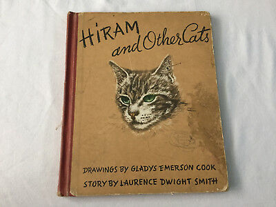 Vintage HIRAM and Other Cats Book 1941 ILLUSTRATED Gladys Emerson Cook Smith