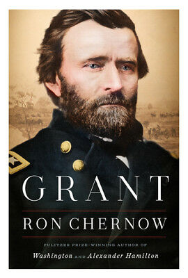 Grant by Ron Chernow (2017, Hardcover) FREE SHIPPING