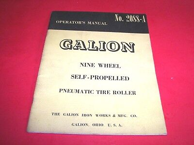 Vintage  GALION 9 Wheel Pneumatic Tire Roller Operator's Manual No 2088A  FS
