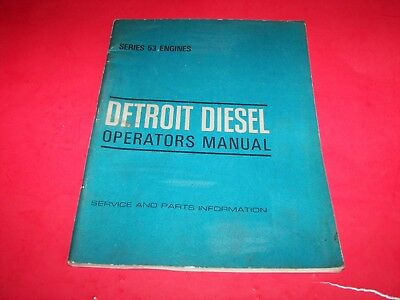 1970 Detroit Diesel Operators Manual/Service and Parts Info for Series 53 Engine
