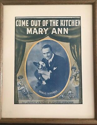 Original Douglas Fairbanks Come out of the kitchen Mary Ann Boston Terrier music