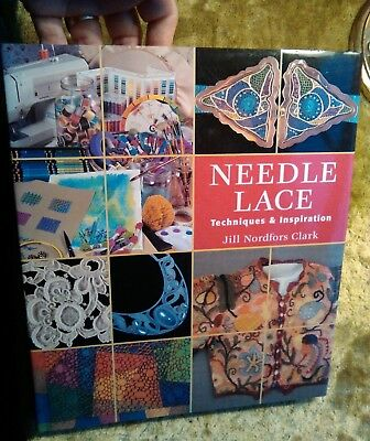 Needle lace techniques and inspiration Jill Nordfors Clark book