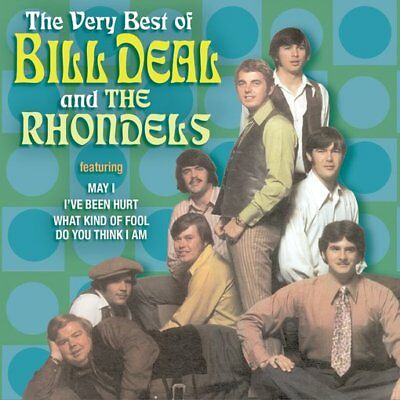 Bill Deal & The Rhondels: The Very Best of Bill Deal & The Rhondells NEW CD