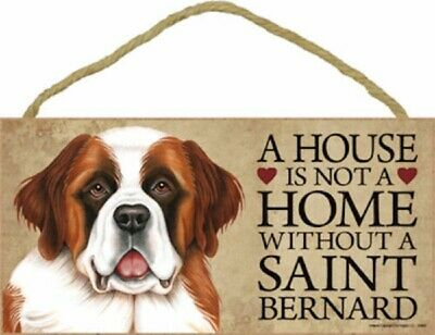 A house is not a home without a Saint Bernard Wood Puppy Dog Sign Plaque USA