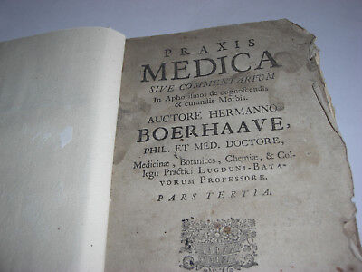 IMPORTANT ANTIQUE MEDICAL TEXT. HERMAN BOERHAAVE. PRAXIS MEDICA. Pt. III. 1728.