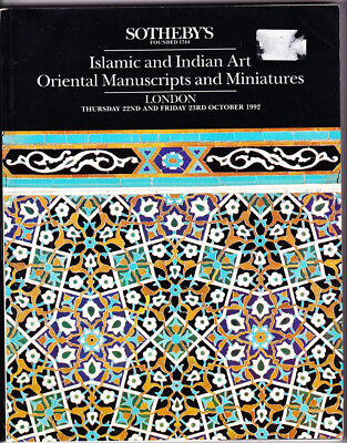 Sotheby's auction catalogue 1992 Islamic and Indian Art Oriental Manuscripts