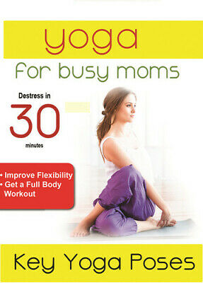Yoga For Busy Moms: Key Yoga Poses (2018, DVD NEW)